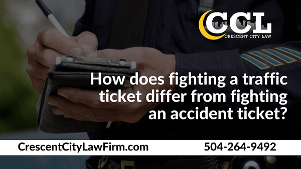 How does fighting a traffic ticket differ from fighting an accident ticket - Crescent City Law