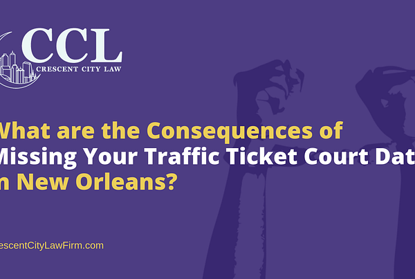 What are the Consequences of Missing Your Traffic Ticket Court Date - crescent city law firm